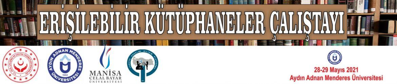 Erişilebilir Kütüphane Çalıştayı 2021